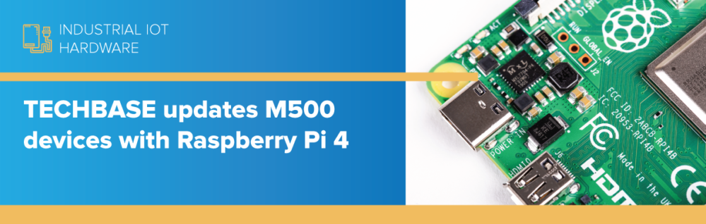 TECHBASE updates M500 devices with Raspberry Pi 4