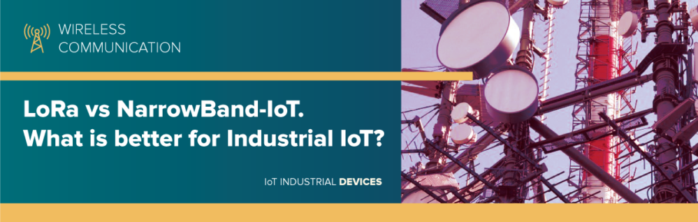 LoRa vs NarrowBand-IoT. What is better for Industrial IoT?