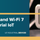Upcoming Wi-Fi 6 802.11ax and Wi-Fi 7 802.11be forecast for industrial IoT