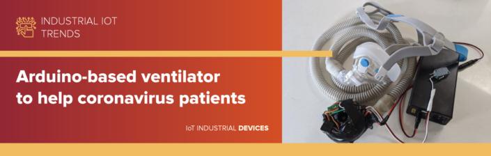 Arduino-based ventilator to help coronavirus patients