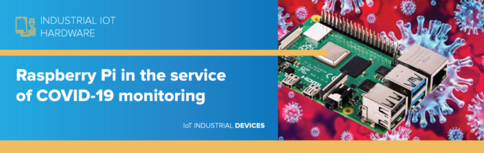 Raspberry Pi in the service of COVID-19 monitoring
