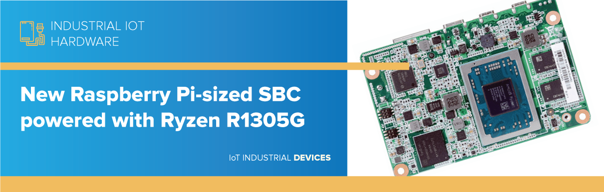 New Raspberry Pi-sized SBC powered with Ryzen R1305G